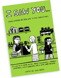 I Saw You...: Comics Inspired by Real-Life Missed Connections